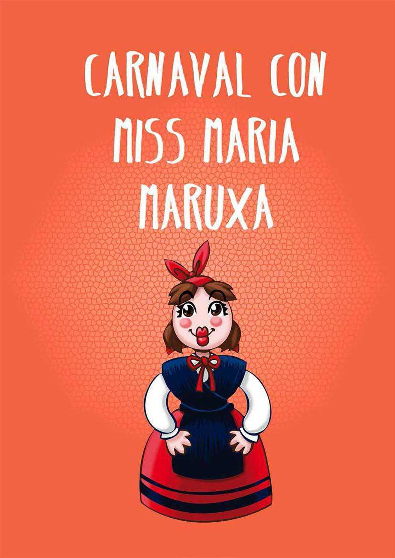 Carnavas con Miss María Maruxa